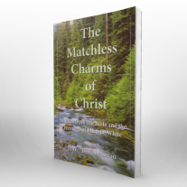 The-Matchless-Charms-of-Christ